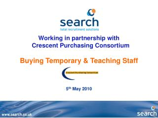 Working in partnership with   Crescent Purchasing Consortium Buying Temporary & Teaching Staff