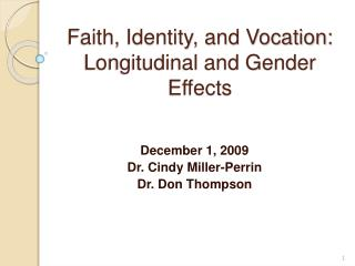 Faith, Identity, and Vocation: Longitudinal and Gender Effects