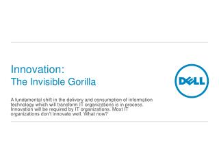 Innovation: The Invisible Gorilla