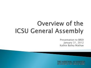 Overview of the  ICSU General Assembly