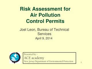 Risk Assessment for  Air Pollution  Control Permits