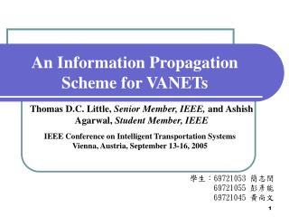 An Information Propagation Scheme for VANETs