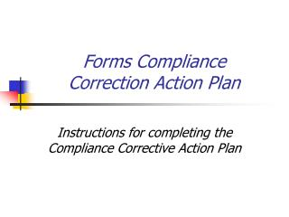 Forms Compliance Correction Action Plan