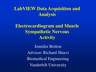 LabVIEW Data Acquisition and Analysis Electrocardiogram and Muscle Sympathetic Nervous Activity