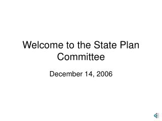 Welcome to the State Plan Committee