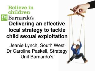 Delivering an effective local strategy to tackle child sexual exploitation