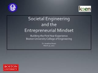 Societal Engineering  and the  Entrepreneurial Mindset