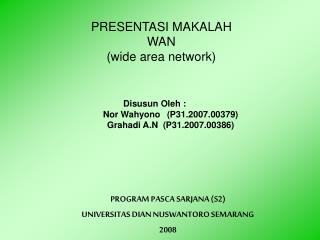 PRESENTASI MAKALAH WAN  (wide area network)
