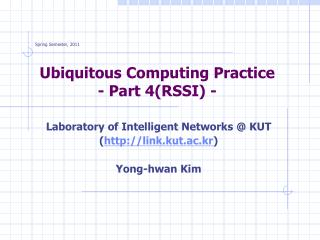 Ubiquitous Computing Practice - Part 4(RSSI) -