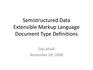 Semistructured Data Extensible Markup Language Document Type Definitions