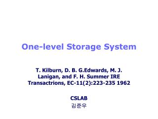 One-level Storage System