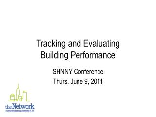 Tracking and Evaluating  Building Performance