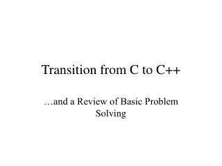 Transition from C to C++