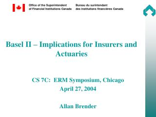 Basel II – Implications for Insurers and Actuaries