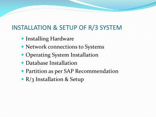 INSTALLATION & SETUP OF R/3 SYSTEM