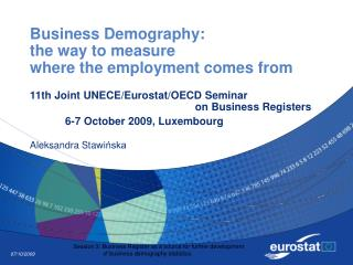 Business Demography:  the way to measure  where the employment comes from