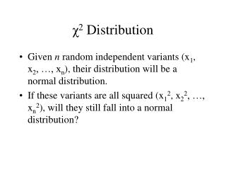 χ 2  Distribution