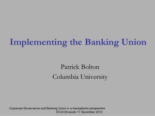 Implementing the Banking Union