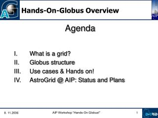 Hands-On-Globus Overview