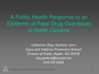 A Public Health Response to an Epidemic of Fatal Drug Overdoses in North Carolina