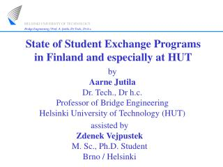 State of Student Exchange Programs in Finland and especially at HUT