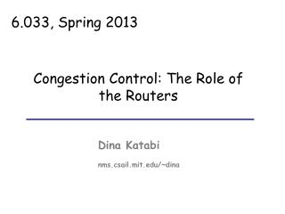 Congestion Control: The Role of the Routers