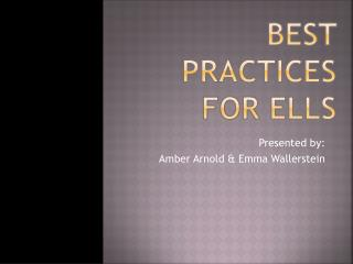 Best practices for ells