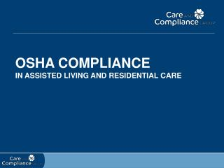 OSHA Compliance in Assisted Living and Residential Care