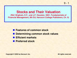 Features of common stock Determining common stock values Efficient markets Preferred stock