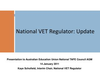 National VET Regulator: Update