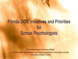 Florida DOE Initiatives and Priorities for  School Psychologists