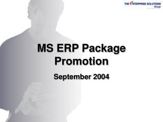 MS ERP Package Promotion   September 2004