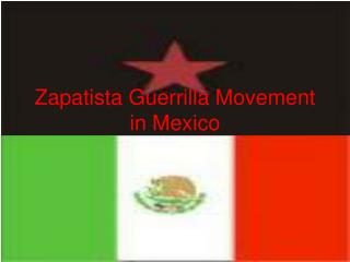 Zapatista Guerrilla Movement in Mexico