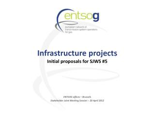 Infrastructure projects Initial proposals for SJWS #5