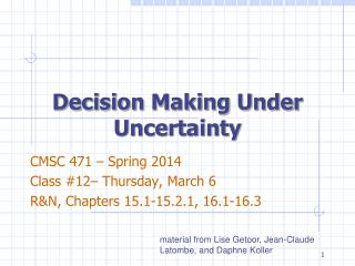 Decision Making Under Uncertainty