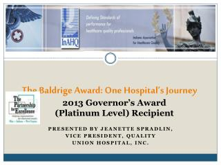 The Baldrige Award: One Hospital's Journey