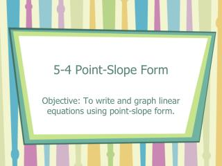 5-4 Point-Slope Form