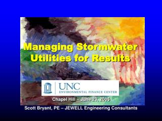 Chapel Hill – June 23, 2005 Scott Bryant, PE – JEWELL Engineering Consultants