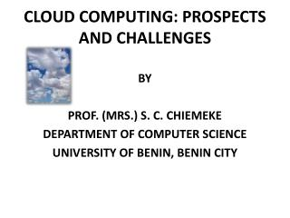 CLOUD COMPUTING: PROSPECTS AND CHALLENGES