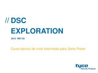 DSC EXPLORATION