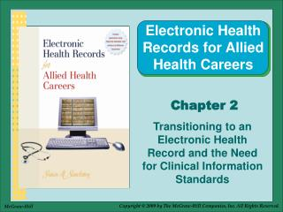 Transitioning to an Electronic Health Record and the Need for Clinical Information Standards