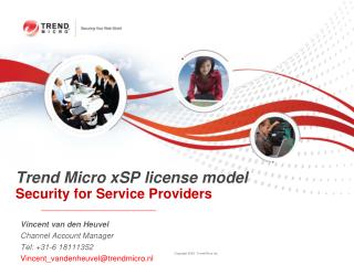 Trend Micro xSP license model  Security for Service Providers