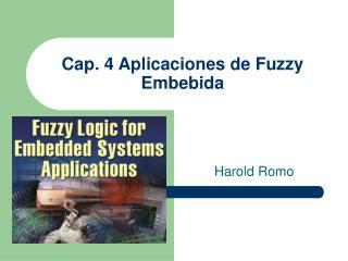 Cap. 4 Aplicaciones de Fuzzy Embebida