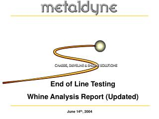 End of Line Testing Whine Analysis Report (Updated)