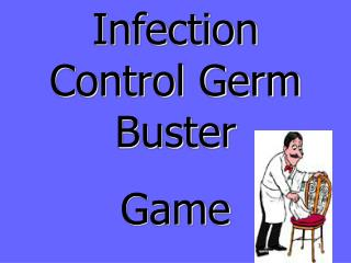 Infection Control Germ  Buster Game
