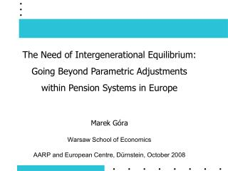 The Need of Intergenerational Equilibrium: Going Beyond Parametric Adjustments