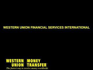 WESTERN UNION FINANCIAL SERVICES INTERNATIONAL