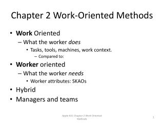 Chapter 2 Work-Oriented Methods