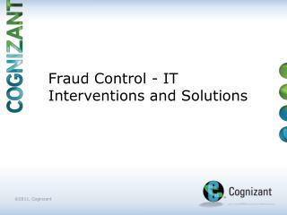 Fraud Control - IT Interventions and Solutions