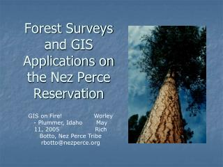 Forest Surveys and GIS Applications on the Nez Perce Reservation
